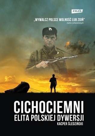 Cichociemni. The elite of Polish diversion