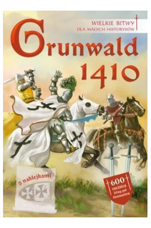 GRUNWALD 1410 GREAT BATTLES FOR SMALL HISTORICS- ukasz Libiszewski