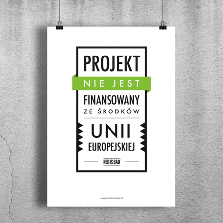 Poster The project is NOT financed by the European Union