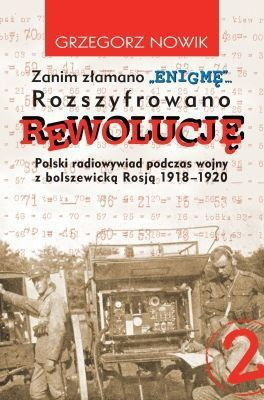 REVOLUTION was deciphered before ENIGMA was broken - Grzegorz Nowik