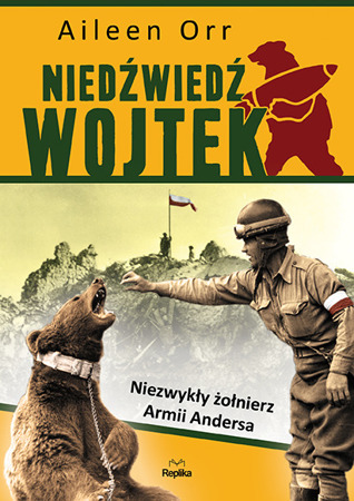 Wojtek the Bear - Aileen Orr
